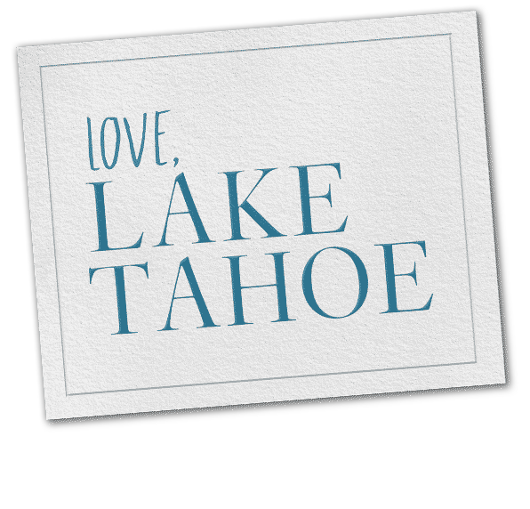 Love Lake Tahoe