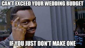 wedding budget meme
