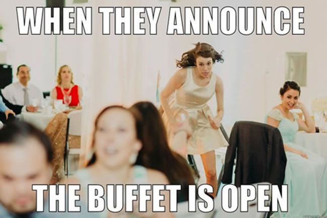 buffet is open wedding meme